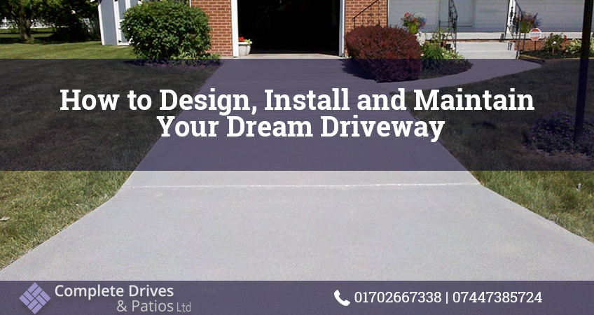 How to Design, Install and Maintain Your Dream Driveway